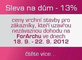 Sleva 13% z ceny vrchní stavby na For Archu 2012